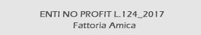 DOCUMENTO ENTI NO PROFIT L.124_2017 - FATTORIA AMICA